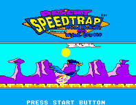 Desert Speedtrap – Starring Road Runner and Wile E. Coyote